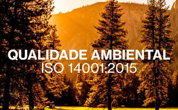 ISO 14001 – Estamos comprometidos com o Ambiente